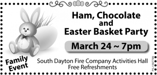 Ham, Chocolate and Easter Basket Party