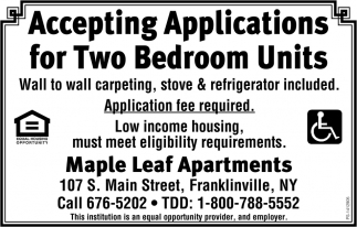 Accepting Applications For Two Bedroom Units, Maple Leaf Apartments, Franklinville, NY