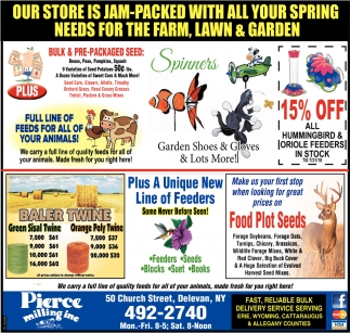 Our Store Is Jam-Packed With All Your Spring Needs For The Farm, Lawn And Garden