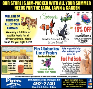 Our Store Is Jam-Packed With All Your Summer Need For The Farm, Lawn & Garden
