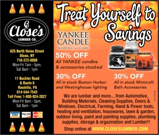 Treat Yourself To Savings, Close's Lumber, Olean, NY