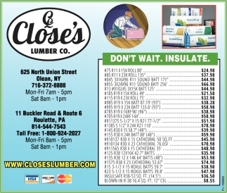 Don't Wait. Insulate., Close's Lumber, Olean, NY