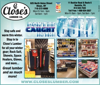 Stay Safe And Warm This Winter, Close's Lumber, Olean, NY