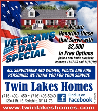 Veterans Day Special, Twin Lakes Homes, Yorkshire, NY