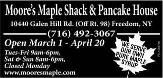We Serve Our Own Pure Maple Syrup