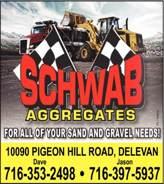 For All Your Sand & Graven Needs! , Schwab Aggregates
