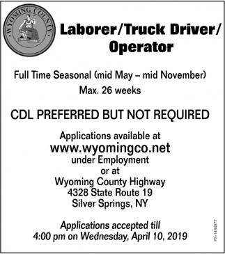 Laborer / Truck Driver / Operator