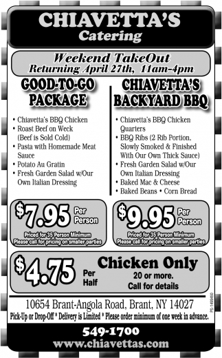 Weekend TakeOut, Chiavetta's Catering, Brant, NY