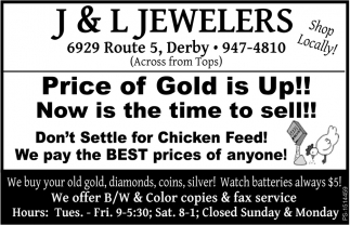 Price Of Gold Is Up!