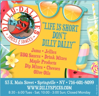 Life Is Short Don't Dilly Dally