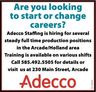 Are You Looking To Start Or Change Careers?, Adecco, Arcade, NY
