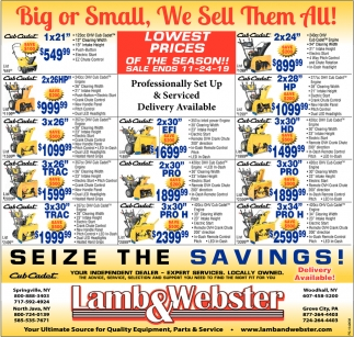 Big Or Small, We Sell Them All!