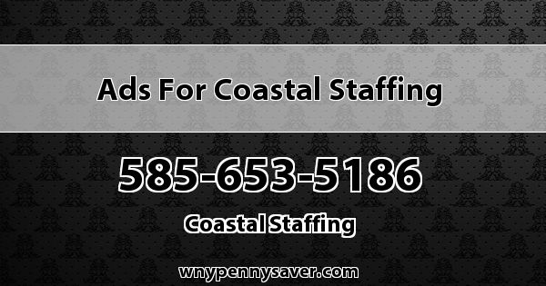 Ads for Coastal Staffing